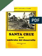 Santa Cruz en Los Umbrales Del Desarrollo