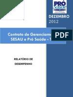 Pró-Saúde - SESAU-TO - PRESTAÇÃO DE CONTAS - 12 -Dezembro - 2012