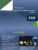 Jacque Fresco biografía