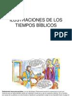 ILUSTRACIONES DE LOS TIEMPOS BÍBLICOS