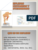 Reflejos Mucocutaneos y Osteotendinoso