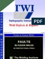 TWI Radiographic Interpretation.(Weld Defects & Repair)