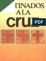 Pablo E. Billheimer Destinados a La Cruz