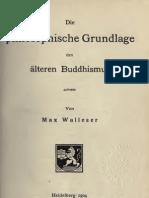 Walleser_1904_Die Buddh. Philosophie in Ihrer Geschichtlichen Entwicklung - Teil I - Die phil..pdf