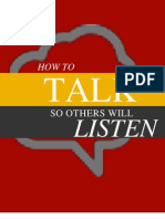 How to Talk So Others Will Listen