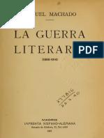 Manuel Machado La Guerra Literaria 1898 1914