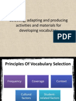 Selecting, Adapting and Producing Activities and Materials for Teaching Vocab