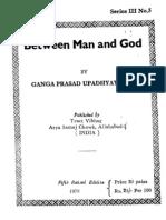 Between Man and God