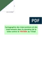 Cartographie des interventions et des intervenants dans le domaine de la lutte contre le VIH/SIDA au Tchad (2006)