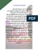 La Etnia Warao Habita El Delta Del Orinoco en Venezuela y Las Regiones Pantanosas Adyacentes en Guayana