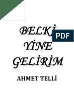 Ahmet Telli - Belki Yine Gelirim
