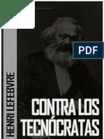53694751 Henri Lefebvre Contra Los Tecnocratas