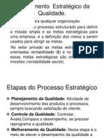 Planejamento Estrátegico da Qualidade
