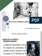 Visita Domiciliaria Clase 2 Cominitaria i 2013