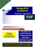 AULA 09 - GEOGRAFIA - INDUSTRIALIZAÇÃO GERAL