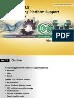 Platform Support 14.5 Detailed Summary