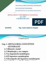 Metalurgia y Desarrollo Nacional Cap 1