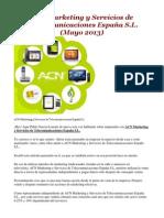 ACN Marketing y Servicios de Telecomunicaciones España S.L. (Mayo 2013)