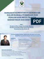 Kebijakan Mutu Praktek Dr Dan Drg (BUK Rujukan Kemenkes)