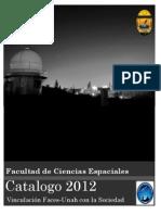 Facultad de Ciencias Espaciales Catálogo de Vinculación 2012_Preprint