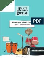 Trombones on Broadway - Roger Barsotti