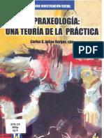Praxeología Teoría Práctica