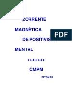 CORRENTE MAGNÉTICA DE POSITIVISMO MENTAL