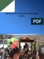 ROMERÍA  DE MAZAGÓN 2013
