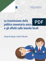 La Politica Monetaria Unica e Le Banche Locali