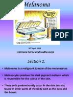 Melanoma Cancer Presentation