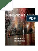 Fogos de Articicio e Lei Penal - SILVA JR., Nelmon J.