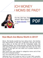 How Much Money Should Moms Be Paid
