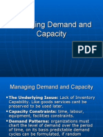 Managing Demand and Capacity