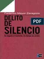 Federico Mayor Zaragoza.delito de Silencio (v1.0Natg)
