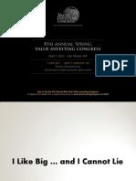 Value Investor Congress Las Vegas 2013 - I Like Big Dividends and I Cannot Lie - Vitaliy Katsenelson
