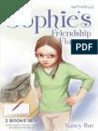 Sophie Friendship Fiasco