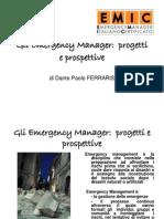 Gli Emergency Manager. Progetti e Prospettive. Dante Paolo Ferraris