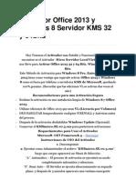 Activador Office 2013 y Windows 8 Servidor KMS 32 y 64Bits.docx