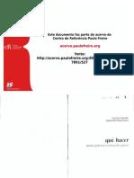Paulo Freire Que Hacer Teoria y Pratica en Educacion Popular