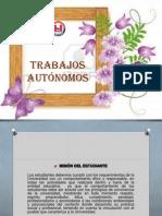 TRABAJOS AUTÓNOMOS.pptx