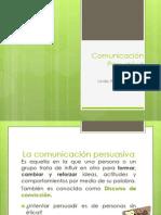Clase 8 Tco1!01!2013 Comunicacion Persuasiva Completa