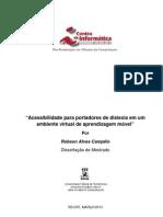 Campelo, R. Acessibilidade para portadores de dislexia em um ambiente virtual de aprendizagem móvel. Dissertação (Centro de Informática da UFPE), 2013