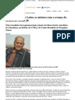 Rede Globo _ globo universidade - História de César Lattes se mistura com o avanço da ciência no Século 20
