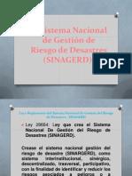 El Sistema Nacional de Gestión Riesgos y Desastres
