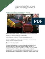 La gran farsa más monumental que se haya hecho para engañar al mundo y al pueblo de Venezuela