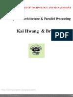 "Computer Architecture by Kai Hwang  Kai Hwang & F. A. Briggs, ""Computer Architecture and Parallel Processing"", McGraw Hill"