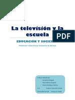 TRABAJO GRUPAL - La televisión y la escuela- (1)