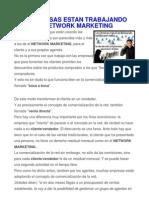Siempre Mas Empresas Empiezan A Trabajar Como El Network Marketing