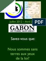 "La Plateforme ""GABON MA TERRE MON DROIT"" en Bref"