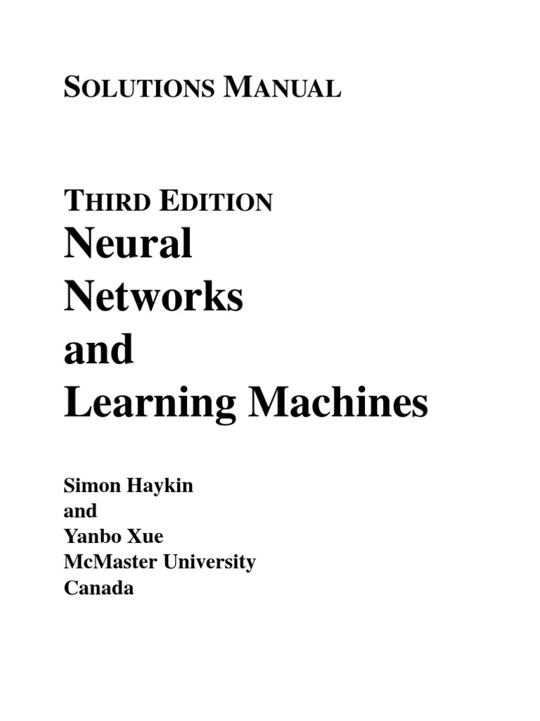 haykin xue neural networks and learning machines 3ed soln rh scribd com Artificial Neural Network Convolutional Neural Network